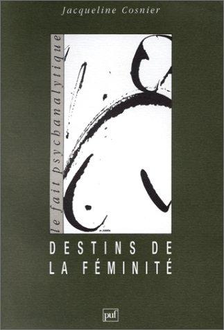 Destins de la féminité
