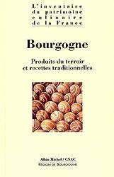 BOURGOGNE. Produits du terroir et recettes traditionnelles
