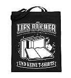 Lies Bücher und Keine T-Shirts - Jutebeutel (mit langen Henkeln)