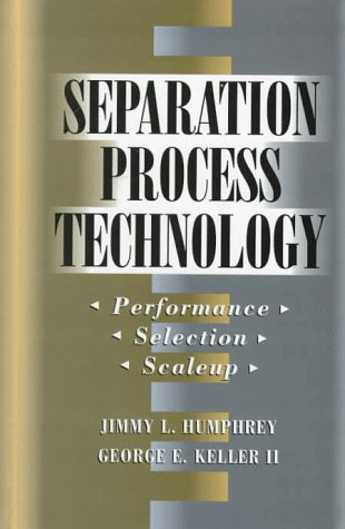 SEPARATION PROCESS TECHNOLOGY. Edition anglaise