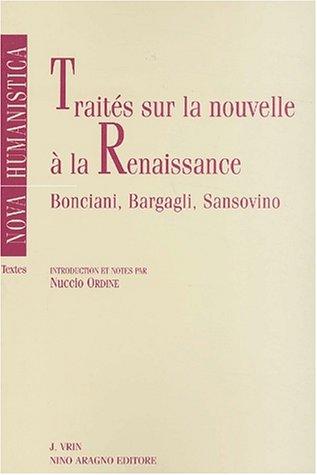 Traites Sur La Nouvelle a la Renaissance (Nova Humanistica) par Girolamo Bargagli