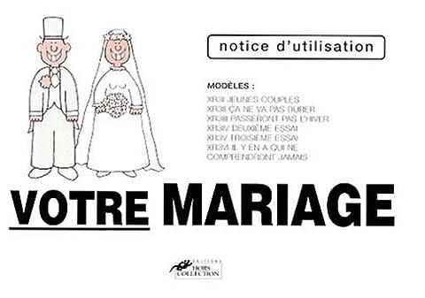 Mariage Mode D Emploi - Votre mariage : mode