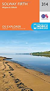OS Explorer Map (314) Solway Firth, Wigton and Silloth (OS Explorer Paper Map) (OS Explorer Active Map)
