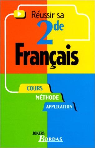 FRANCAIS 2NDE (Ancienne Edition)