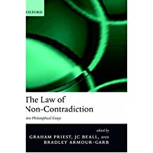 [(The Law of Non-contradiction: New Philosophical Essays)] [Author: Graham Priest] published on (December, 2004)