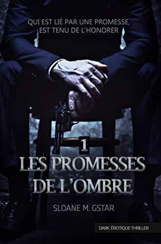 Les promesses de l'ombre par Sloane Morningstar