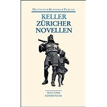 Züricher Novellen (Deutscher Klassiker Verlag im Taschenbuch)