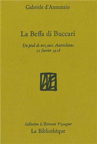 La Beffa di Buccari : Un pied de nez aux Autrichiens, 11 février 1918