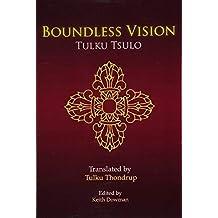 Boundless Vision: A Manual of Dzogchen Changter Yoga