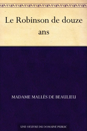 Couverture du livre Le Robinson de douze ans