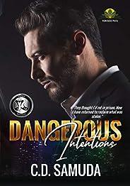Dangerous Intentions: The Betrayal (Dangerous & Wilder Book 1) (English Edit