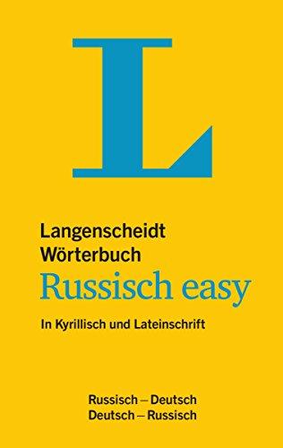 Langenscheidt Wörterbuch Russisch easy: In Kyrillisch und Lateinschrift, Russisch-Deutsch/Deutsch-Russisch