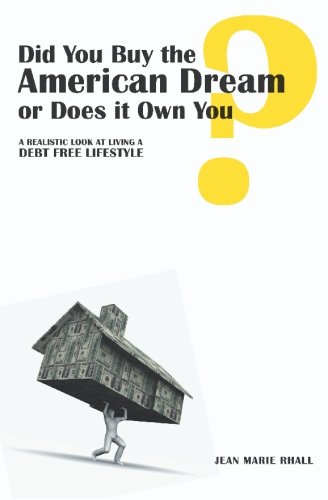 American Living Jeans (Did You Buy the American Dream or Does it Own You: A realistic look at living a debt free lifestyle)