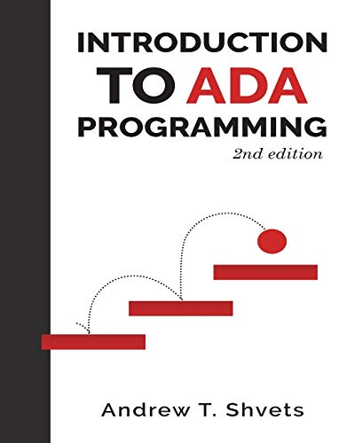 Introduction to Ada Programming, 2nd Edition por Andrew T. Shvets