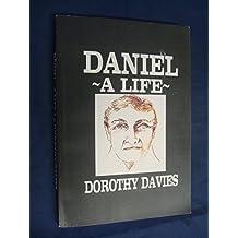 Daniel - A Life