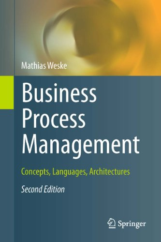 Business Process Management: Concepts, Languages, Architectures (English Edition)