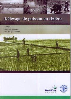 Elevage Du Poisson En Riziere L Fao par Halwart Matthias