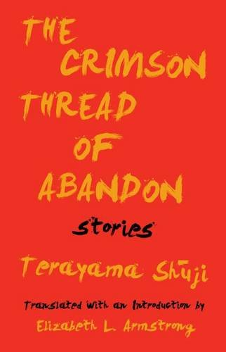 The Crimson Thread of Abandon Stories por Terayama Shuji