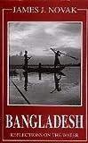 Bangladesh: Reflections on the Water - James J. Novak