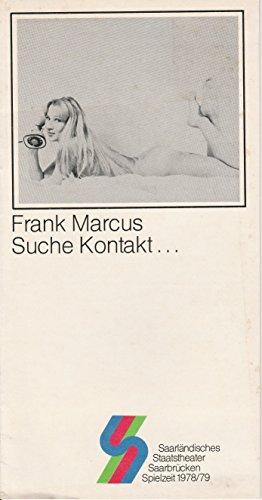 Programmheft Suche Kontakt ... Theater im Stiefel Spielzeit 1978 / 79 Heft (Kostüm Kontakte Blaue)