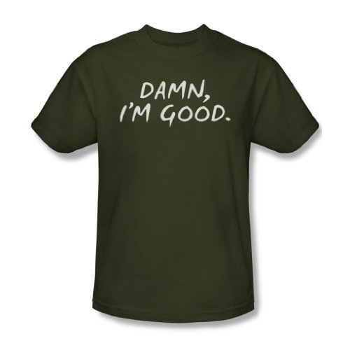 I'M Damn Good-Maglietta da uomo, colore: verde militare Verde militare