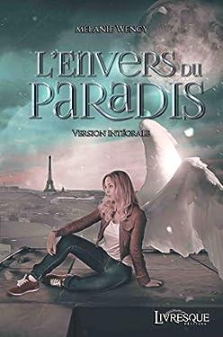 L'Envers du Paradis: version intégrale