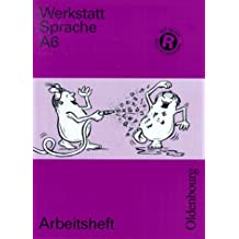 Werkstatt Sprache - Ausgabe A. Für Baden-Württemberg: Arbeitsheft