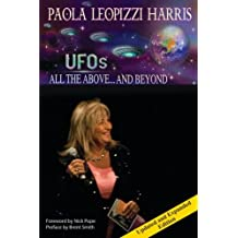 UFOs: All the Above.And Beyond