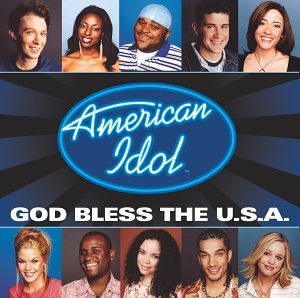 Click for larger image of American Idol Finalist: God Bless the Usa