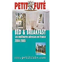 Bed et Breakfast en France 2004