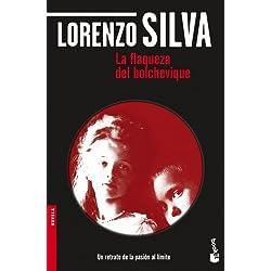 La flaqueza del bolchevique (Novela y Relatos) Finalista Premio Nadal 1997