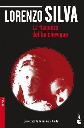 La Flaqueza Del Bolchevique