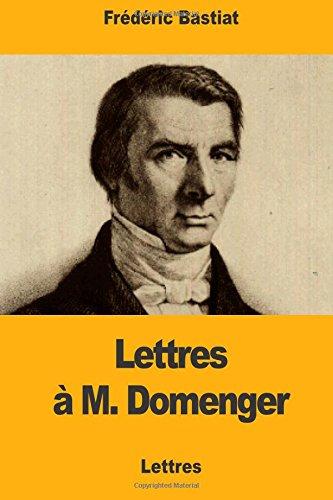 Lettres à M. Domenger por Frédéric Bastiat