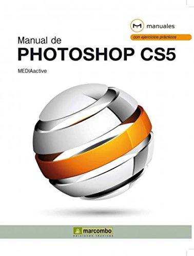 Manual de Photoshop CS5 por MEDIAactive