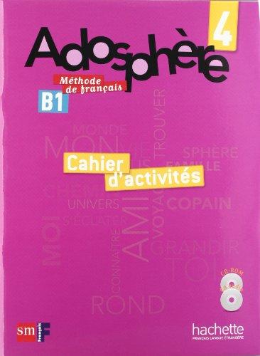 Méthode de français 4. Adosphère. Cahier d'activités - 9788467545838