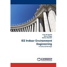 IEE Indoor Environment Engineering: in Cultural Heritage