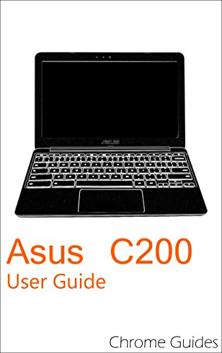 Asus C200 User Guide: Understanding your new Chromebook (English ...