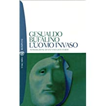 L'uomo invaso (I grandi tascabili Vol. 433)