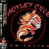 Songtexte von Mötley Crüe - New Tattoo