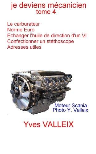 je-deviens-mecanicien-tome-4-le-carburateur-la-norme-antipollution-echange-de-lhuile-de-direction-as