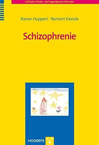 Schizophrenie (Leitfaden Kinder- und Jugendpsychotherapie)