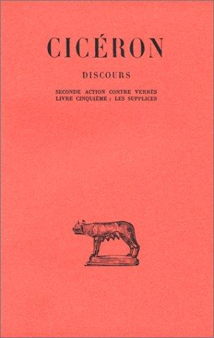 Discours, tome 6 : Livre V, tome 2e action contre C, tome Verrès, les supplices Pdf - ePub - Audiolivre Telecharger