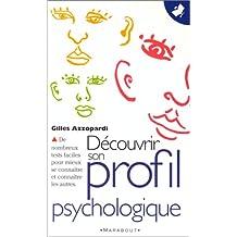 Découvrir son profil psychologique