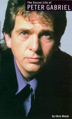 The Secret Life of Peter Gabriel