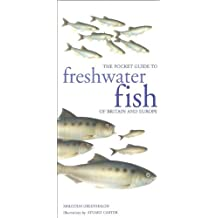 Freshwater Fish of Britain and Europe by Malcolm Greenhalgh (2011-08-06)