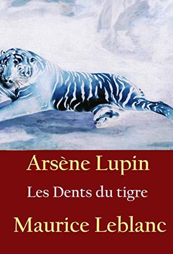 Couverture du livre Les Dents du tigre: -
