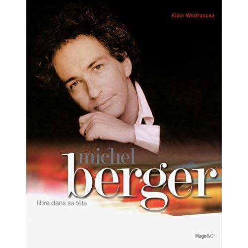 Michel Berger, libre dans sa tête