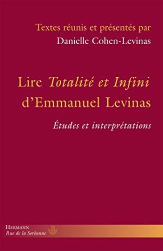 Lire Totalité et infini d'Emmanuel Levinas: Études et interprétations