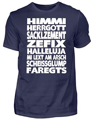 HIMMI HERRGOTT ZEFIX HALLELUJA - Bayerisch · Boarisch · bayrisch · Shirt · lustig · Spruch - Herren Shirt -L-Dunkel-Blau