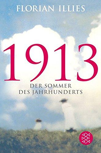 1913: Der Sommer des Jahrhunderts (Hochkaräter, Band 38)